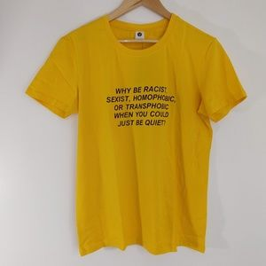 Just Be Quiet T-shirt Mustard Yellow Large